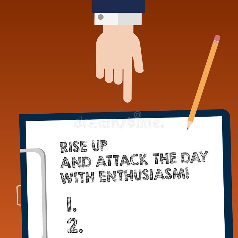 Skriva anmärkningsvisning stig upp och anfalla dagen med entusiasm Att ställa ut för affärsfoto är entusiasten inspirerade motive stock illustrationer