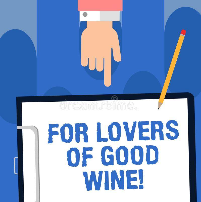 Skriva anmärkningsvisningen för vänner av bra vin Affärsfoto som ställer ut erbjuda en smak av den stora alkoholdrinkvinodlingen stock illustrationer