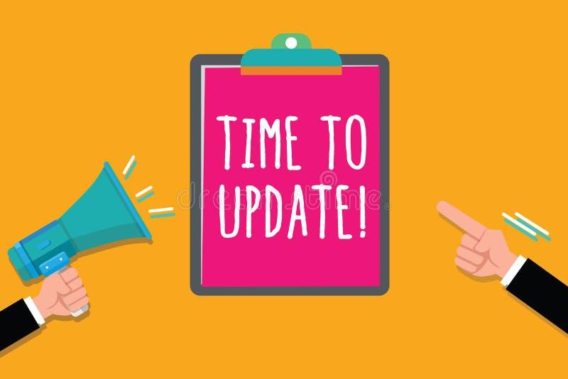 Skriva anmärkningsvisningen Tid till uppdateringen Affärsfoto som ställer ut förbättra programvara eller produkten med nyare bätt vektor illustrationer