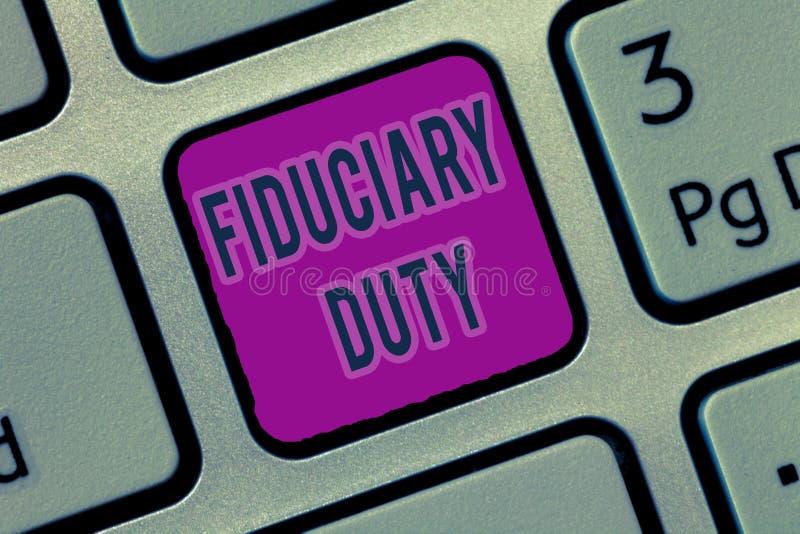 Skriva arbetsuppgift för anmärkningsvisningFiduciary Affärsfoto som ställer ut lagligt åtagande för A att agera i största vikt av royaltyfri illustrationer