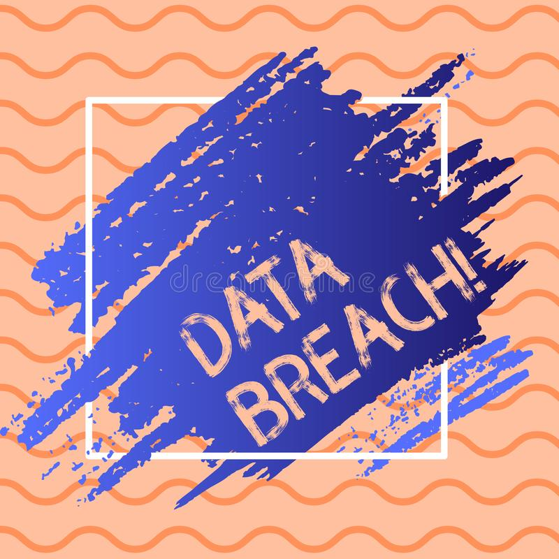 Skriva brytningen för anmärkningsvisningdata Affärsfoto som ställer ut säkerhetshändelsen som känsliga förtroliga data är i royaltyfri illustrationer