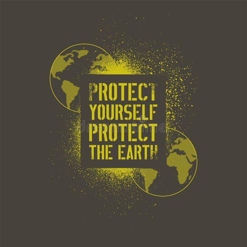 Skydda sig - skydda jorden Affisch för grunge för stil för konst för gata för stencil för stopphjälpmedel typografisk retro vekto royaltyfri illustrationer