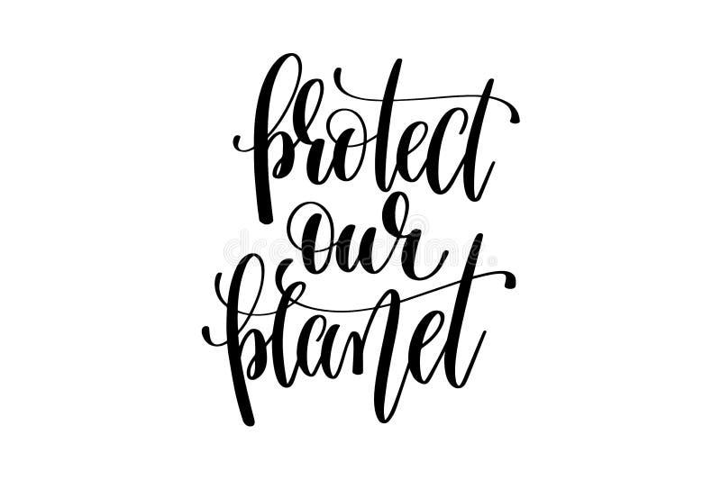 Skydda vår skriftliga bokstäver för planethanden stock illustrationer