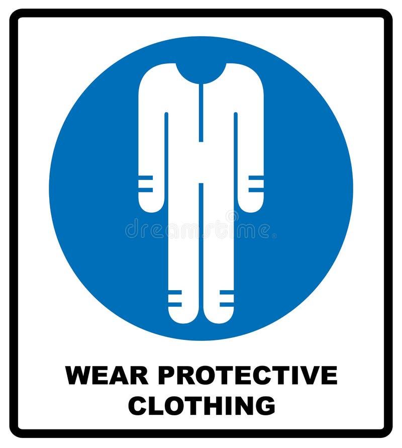 Skyddande säkerhetskläder måste vara slitna, det obligatoriska tecknet för säkerhetsoveraller, vektorillustration stock illustrationer