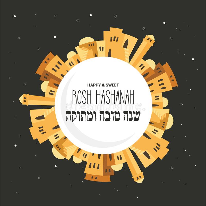 Skyline of old city of Jerusalem. Rosh hashana , Jewish holiday vector greeting card. Happy and Sweet new year in Hebrew vector illustration