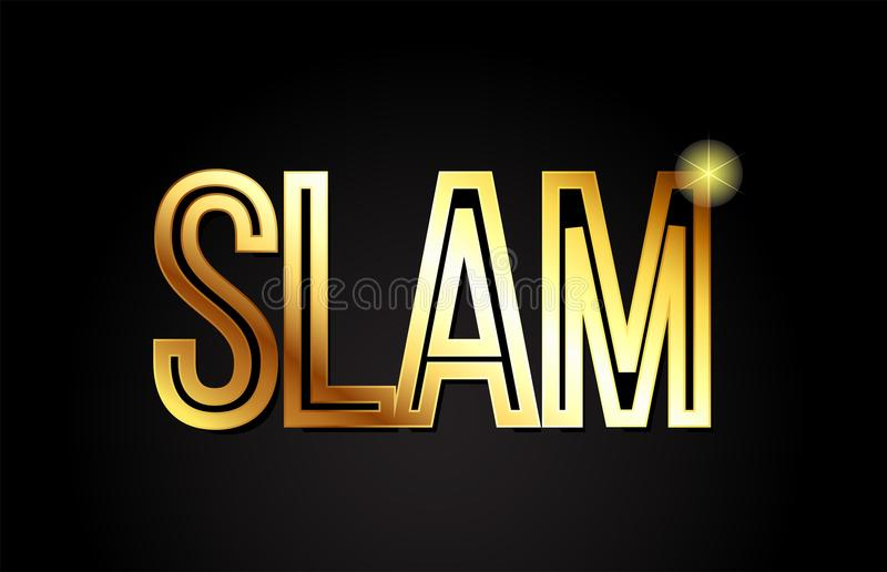Slam word text typography gold golden design logo icon. Slam word typography design in gold or golden color suitable for logo, banner or text design stock illustration