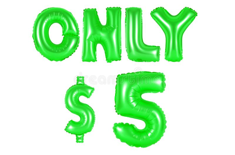Slechts vijf dollars, groene kleur stock afbeelding
