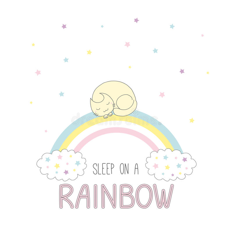 Sleep on a rainbow illustration with a cat. Hand drawn vector illustration of a cute curled up cat sleeping on a rainbow, with clouds and stars, text Sleep on a royalty free illustration