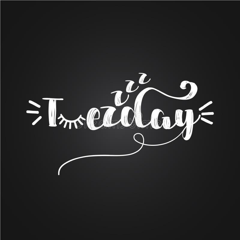 Sleepy Tuezday - funny inspirational lettering design vector illustration