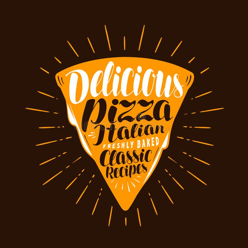 Slice of pizza. Food, meal, eating concept. Lettering vector illustration vector illustration