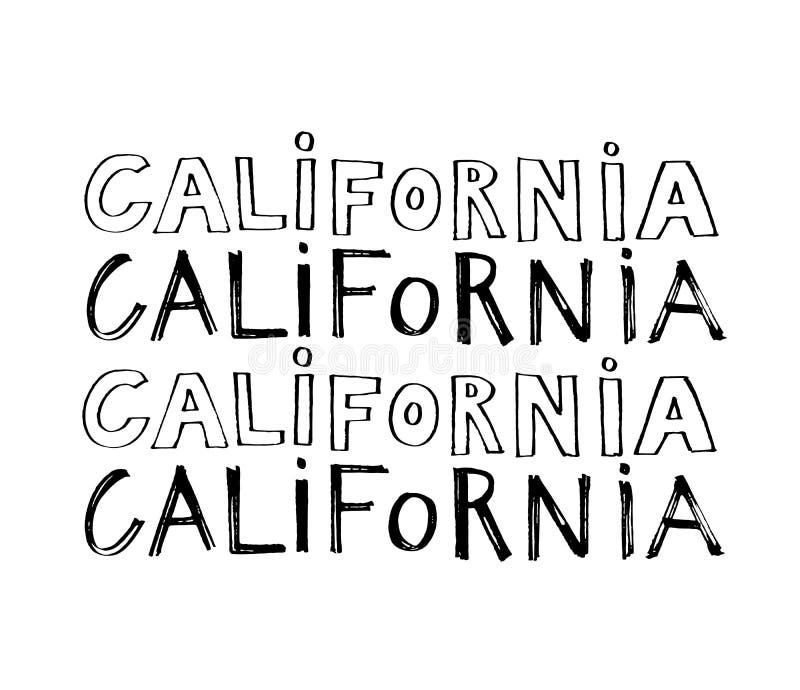 Slogan da tipografia Entregue o vetor tirado de Califórnia para a impressão da camisa de t ilustração do vetor