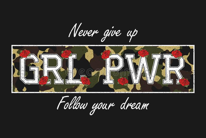 Slogan de typographie sur la texture de camouflage pour le T-shirt de filles Graphiques féministes de mode avec la fleur rose pou illustration de vecteur