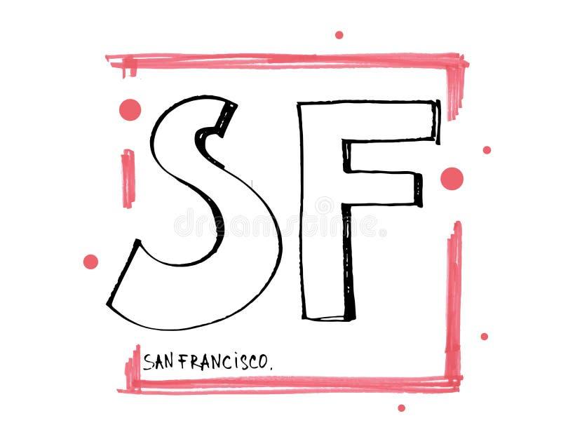Slogan di tipografia Vettore disegnato a mano di San Francisco per stampa della maglietta illustrazione vettoriale