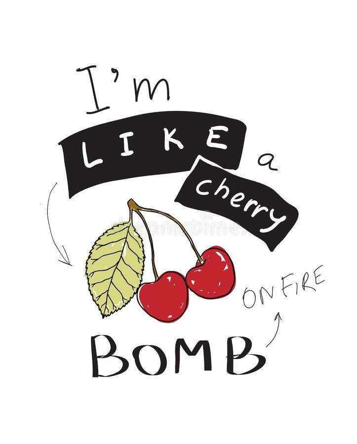 Slogan grafisch met vector een kersenillustratie, voor t-shirtdrukken royalty-vrije illustratie