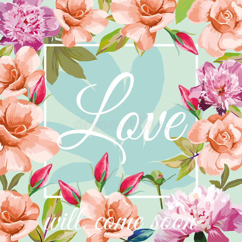 Slogan love will come soon aqua mint rose peony background. Trendy slogan love will come soon in the frame on the aqua mint background of roses and peonies stock illustration