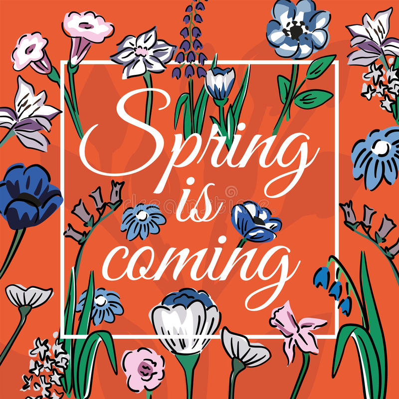 Slogan spring is coming with wildflowers orange background. Creative slogan spring is coming in frame on a orange background wild flowers. Pattern wallpaper vector illustration