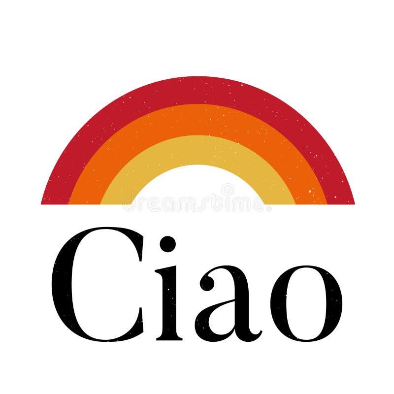 Sloganu Ciao zwrota druku mody literowania graficzna wektorowa kaligrafia royalty ilustracja