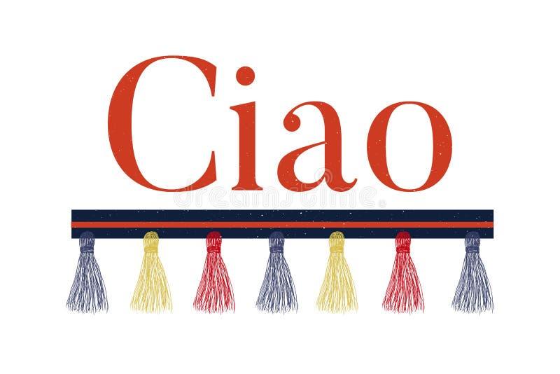 Sloganu Ciao zwrota druku mody literowania graficzna wektorowa kaligrafia ilustracji