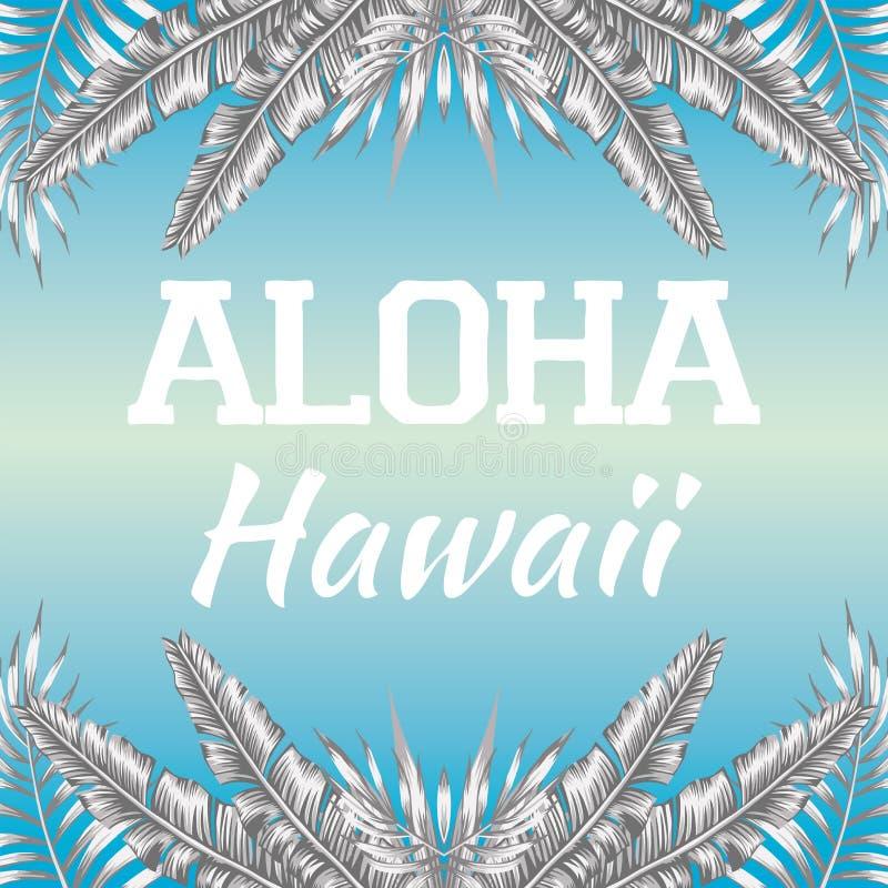 Sloganu Hawaje błękita tło Aloha royalty ilustracja