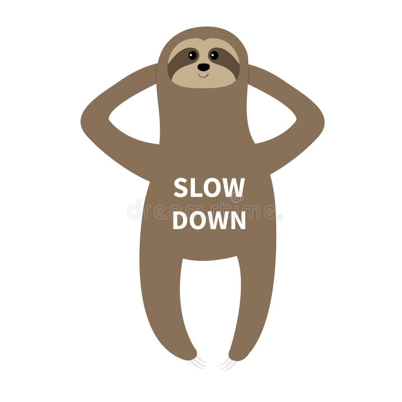 Sloth laying on the floor. Slow down. Cute cartoon funny kawaii lazy character. Wild jungle animal collection. Baby education. Isolated. White background. Flat stock illustration