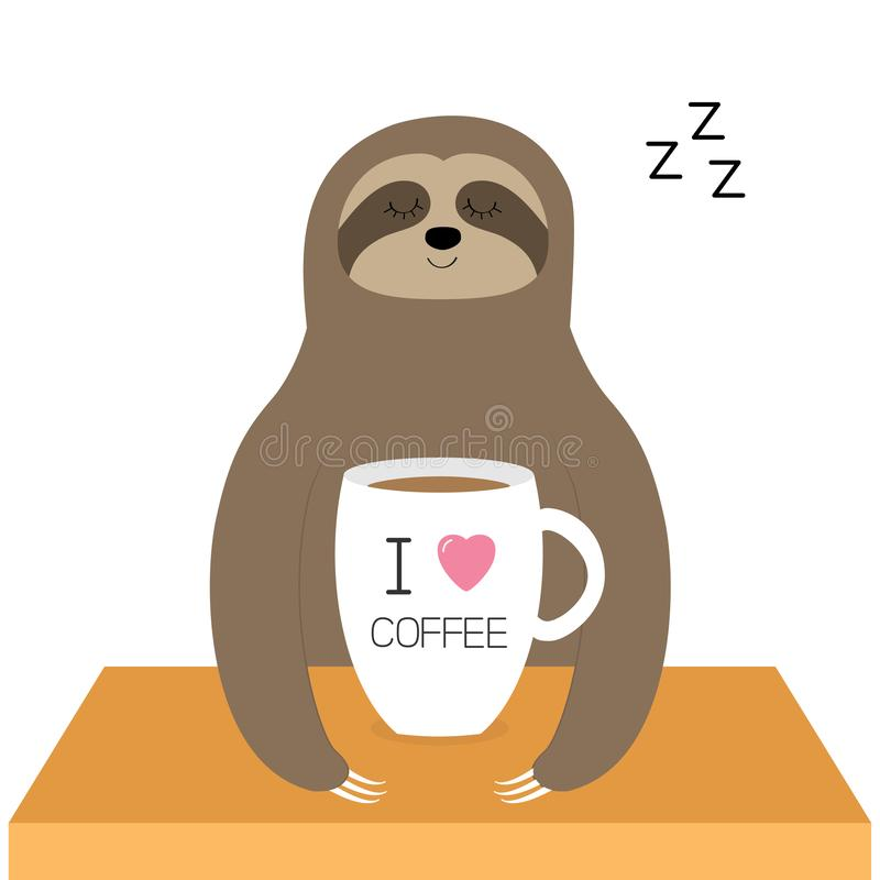 Sloth sitting. I love coffee cup. Sleeping sign zzz. Teacup on wooden table. Cute cartoon lazy sleep baby character. Slow down. Wild jungle animal collection vector illustration