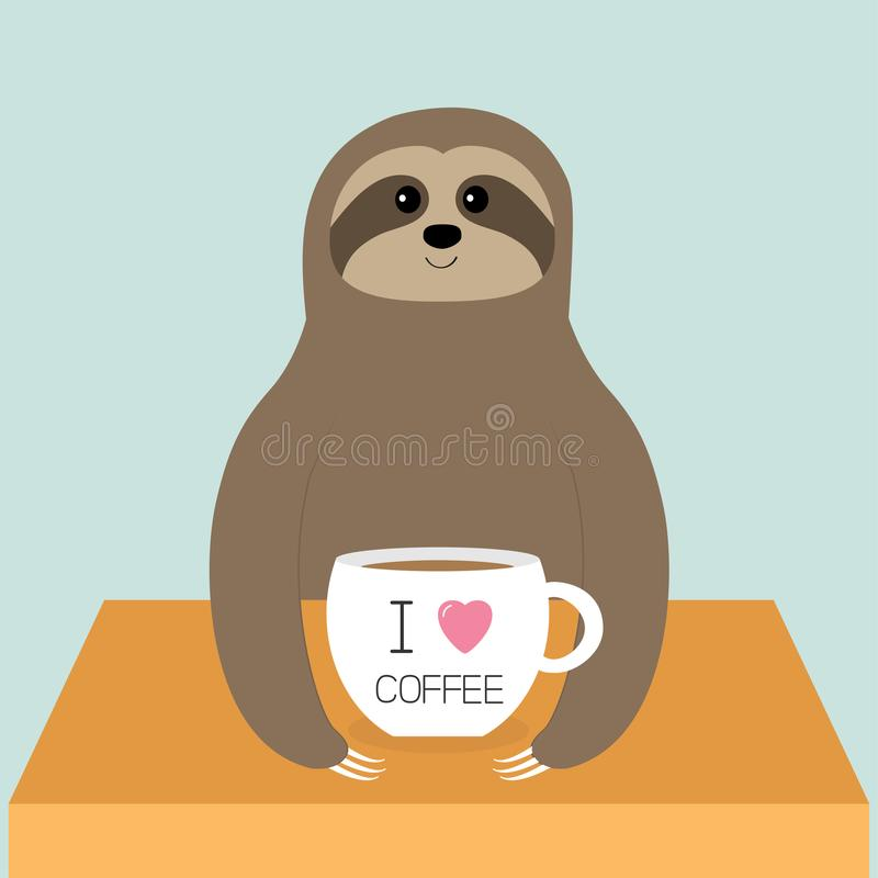 Sloth sitting sleeping. I love coffee cup. Teacup on table. Cute cartoon lazy sleep baby character. Wild jungle animal collection. Slow down. White background stock illustration
