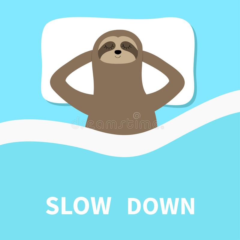 Sloth sleeping. Slow down. Cant sleep going to bed concept. Blanket pillow. Cute cartoon funny kawaii lazy character. Baby. Collection. Flat design. Blue vector illustration
