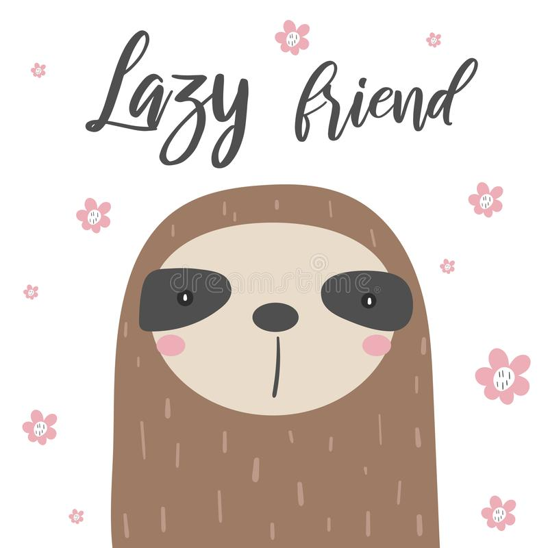 Sloths card, postcard with flowers, white background, lazy friend quote. Cute animal for children,baby shower, t shirt vector illustration