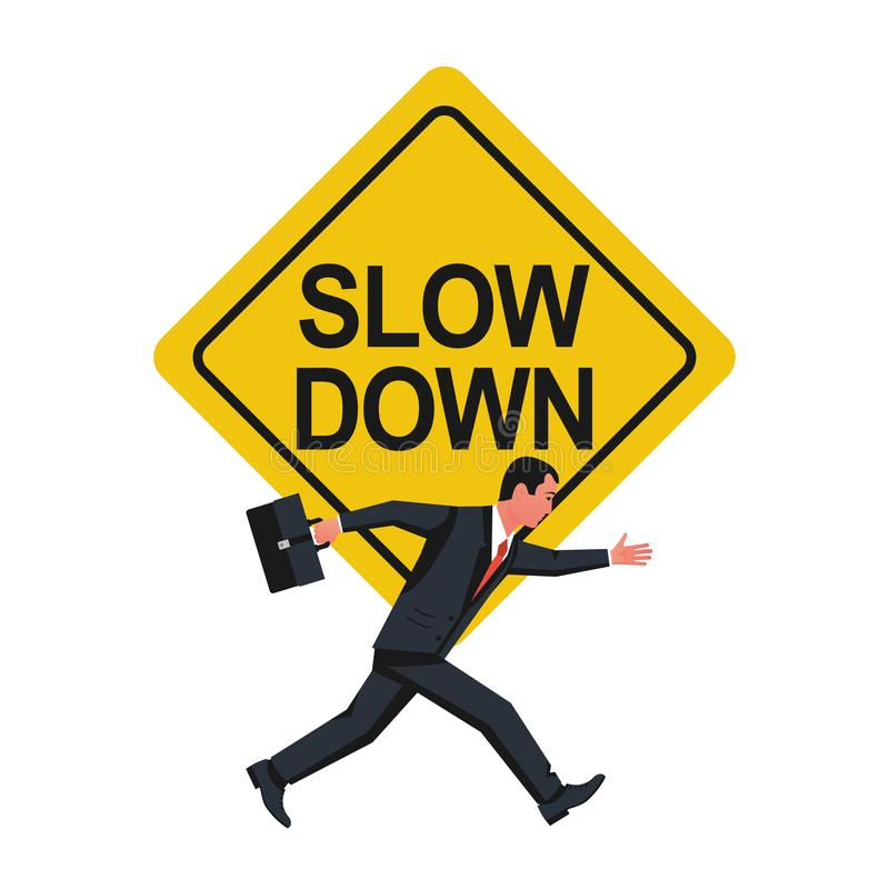 Slow down Homem de negócios de advertência do sinal a correr não tão rapidamente ilustração stock
