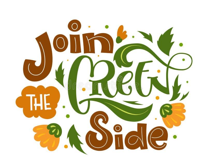 Sluit me aan bij de Groene Zijtekstslogan Kleurrijke groene en oranje eco de vriendschappelijke hand geïsoleerde het van letters royalty-vrije illustratie