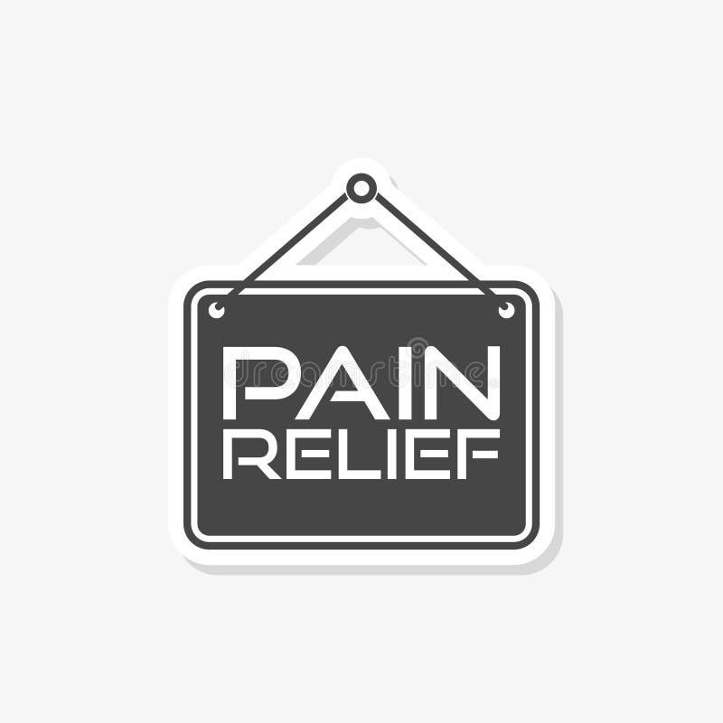 Smärta lättnad, eller ledning vid smärtstillande medel eller annan kronisk baksida för behandling smärtar tecknet royaltyfri illustrationer