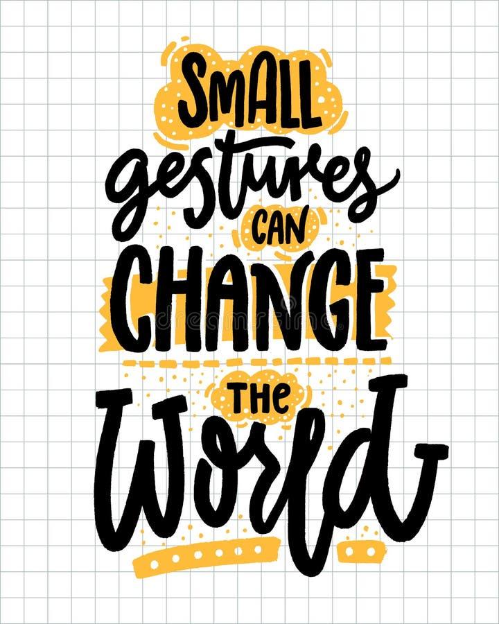 Små gester kan ändra världen Inspirerande citationstecken om vänlighet Positiv motivational ordstäv för affischer och t vektor illustrationer