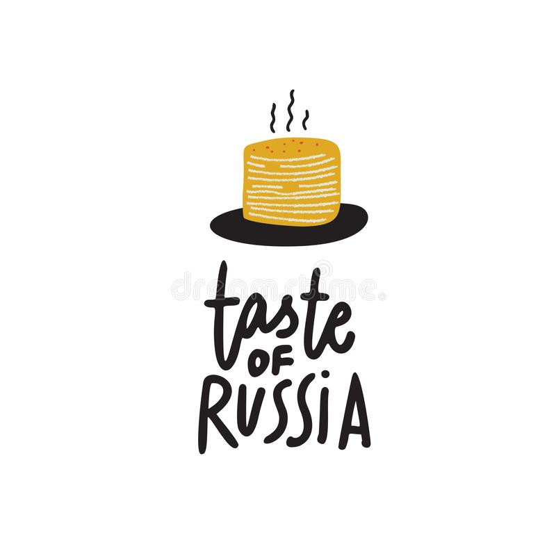 Smaak van Rusland Hand het van letters voorzien inschrijving en illustratie van pannekoeken Gemaakt in vector royalty-vrije illustratie