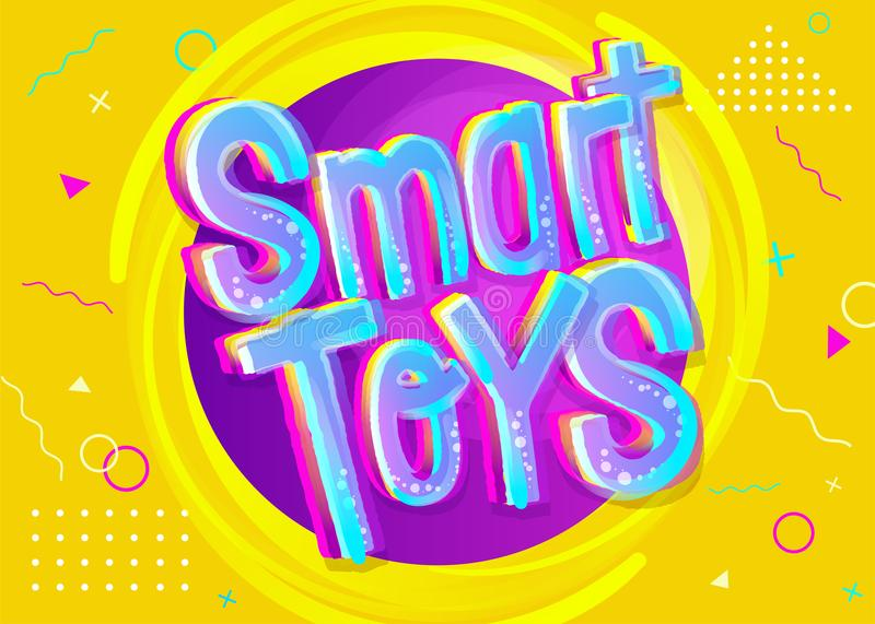 Smart Toys Vector Illustration in Cartoon Style. Bright and Colorful Banner for Kids Toy Shop or Store. Funny Sign. Yellow Background with Childish Pattern royalty free illustration