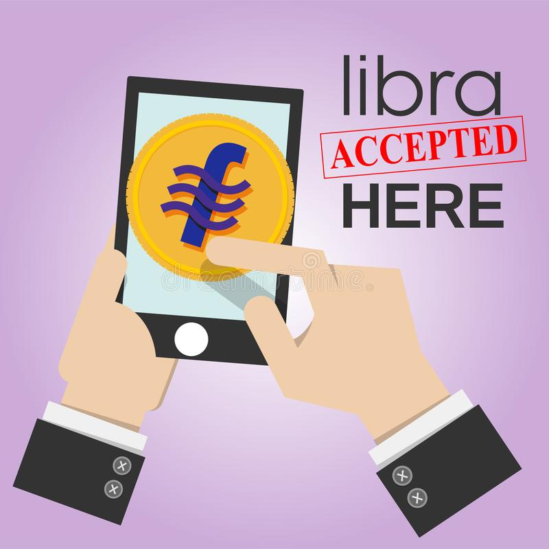 Smartphone in business man hand with libra coin sign and word libra accepted here. libra electronic money concept stock illustration