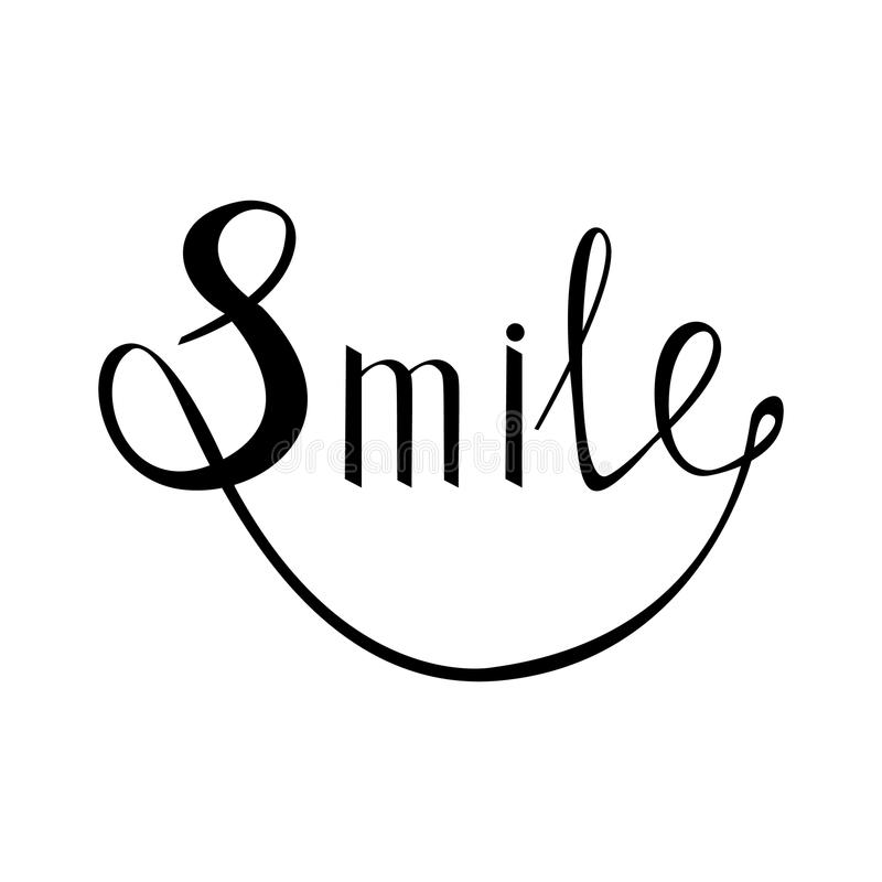 Smile. Inspirational quote about happy. Modern calligraphy phrase with hand drawn smile vector illustration