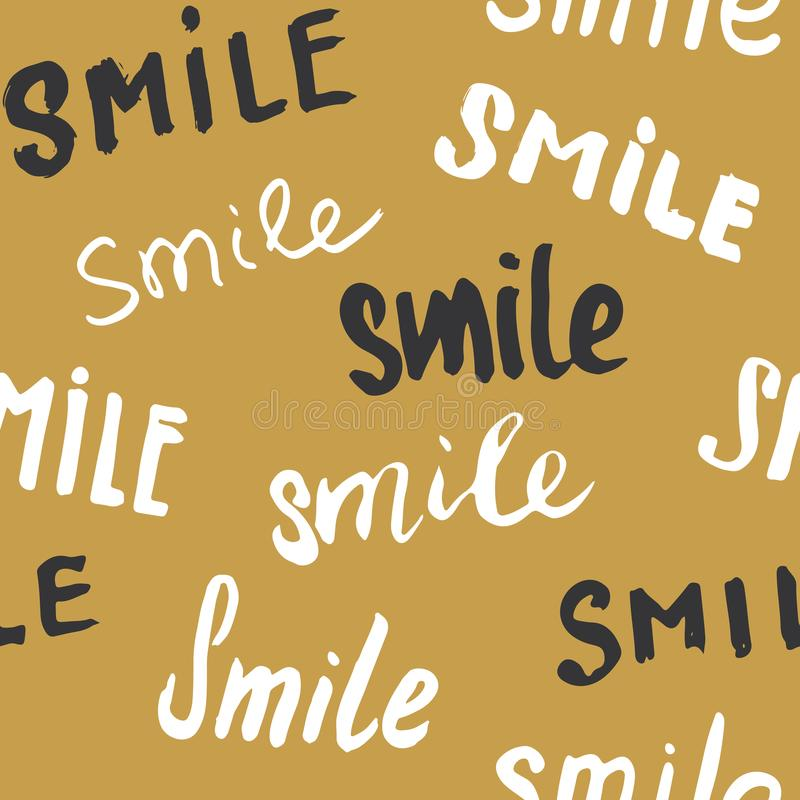 Smile lettering seamless pattern. Hand drawn sketched calligraphic signs, grunge textured retro badge, Vintage typography design p vector illustration