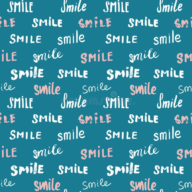 Smile lettering seamless pattern. Hand drawn sketched calligraphic signs, grunge textured retro badge, Vintage typography design p royalty free illustration