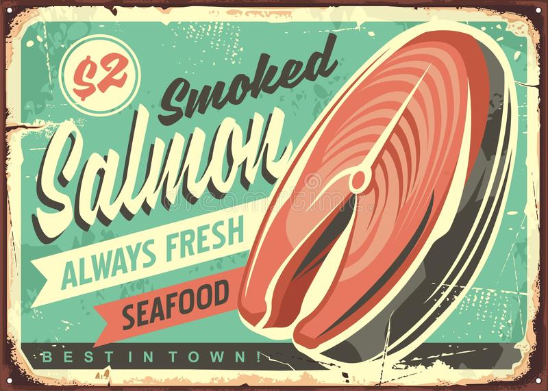 Smoked salmon fish vector tin sign. Board design. Always fresh seafood vintage poster. Fish illustration royalty free illustration