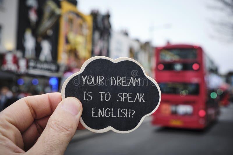 Smsa din dröm är att tala engelska, i London, UK royaltyfria foton