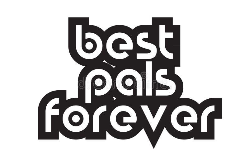 Smsar den bästa vänför evigt för djärv text som inspirerar citationstecken, typografides stock illustrationer