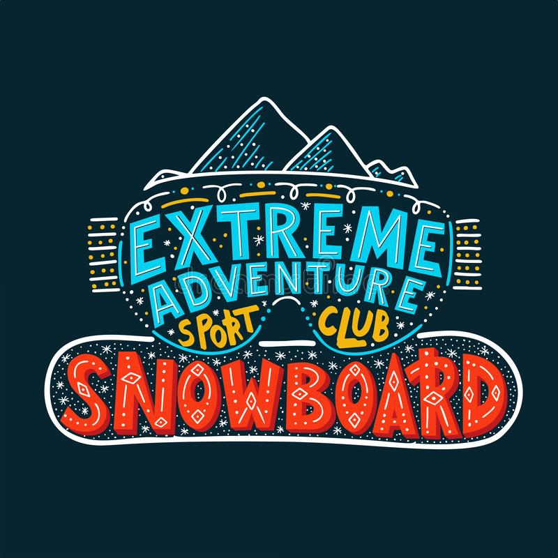 Snowboard Club poster. Vector illustration extreme adventure. Concept for sport shirt , print, stamp or logo equipment. stock illustration