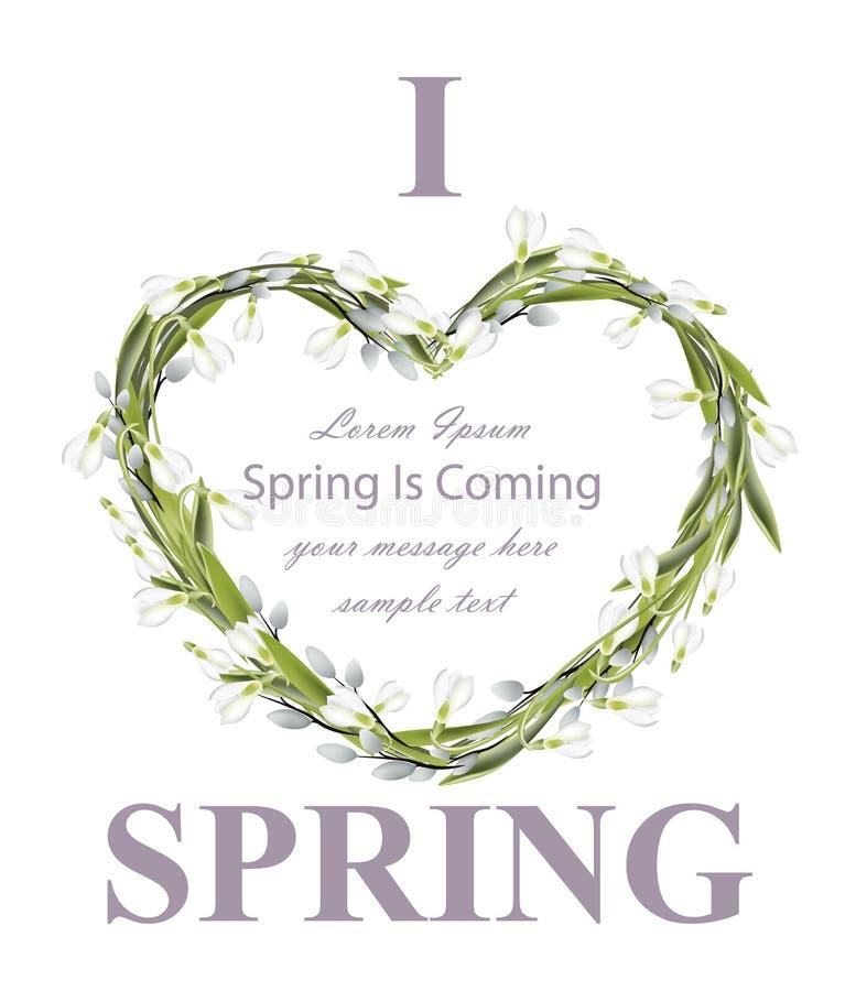 Snowdrops wreath Spring card vector realistic illustration. I love spring texts stock illustration