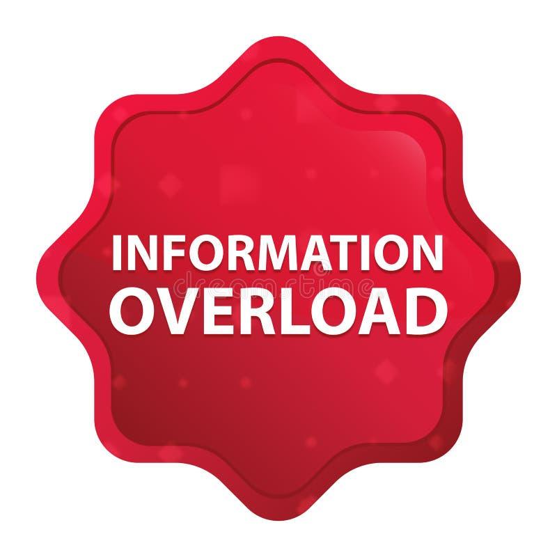 A sobrecarga de informação enevoada aumentou botão vermelho da etiqueta do starburst ilustração stock