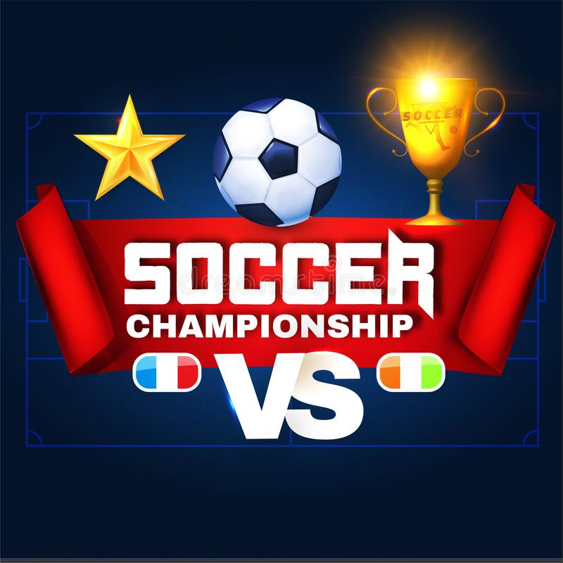 Soccer Championship Poster Layout Design Template with Gold Winner Cup, Ball, Stars, Versus Sign and Lights. royalty free illustration