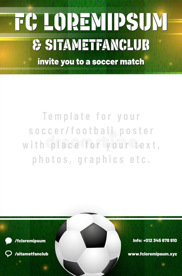 Soccer or football poster template with sample text. Soccer or football poster template with ball, grassy background, shines and sample text in separate layer vector illustration