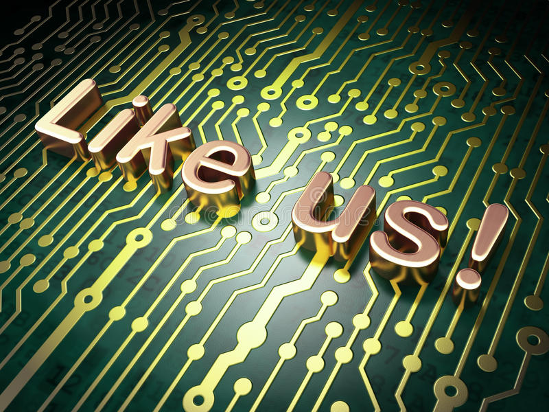 Social Media Concept: Like Us! On Circuit Board Background Stock Illustration