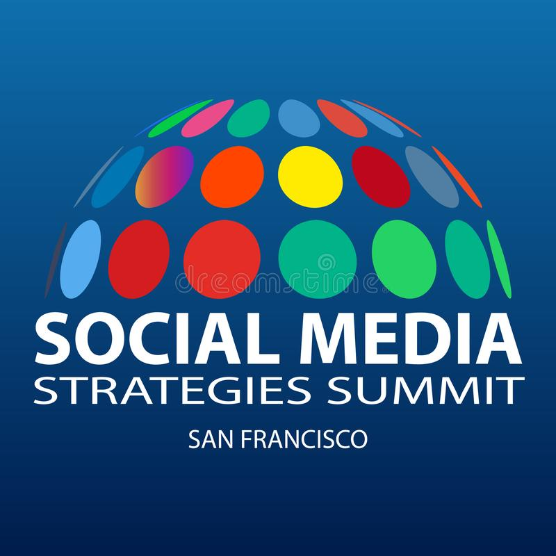 Free Social Media Strategies Summit San Francisco 2019. Communication And Promotion Strategy With Social Media Royalty Free Stock Image - 136447126