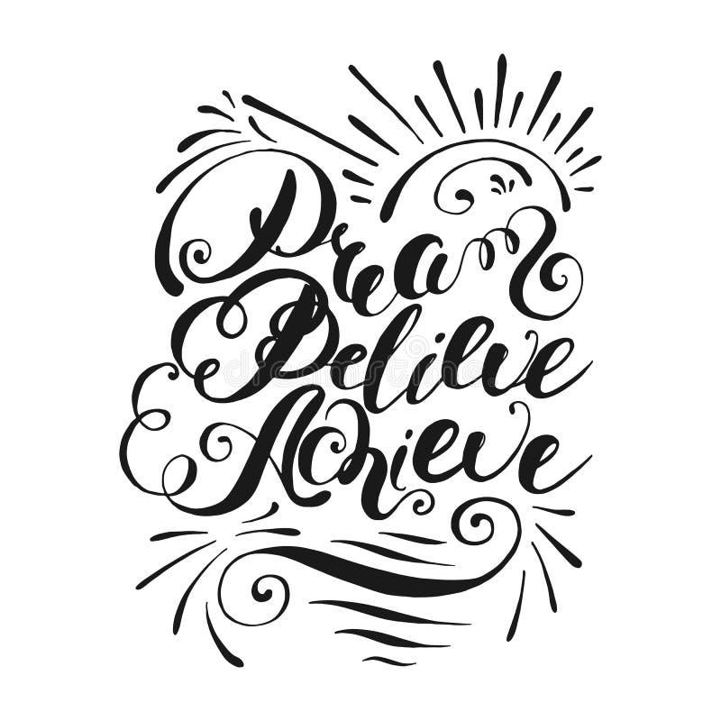 Sogni, credi, raggiunga Iscrizione scritta a mano Illustrazione di vettore illustrazione vettoriale