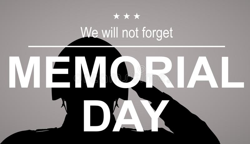 Soldier silhouette saluting the USA flag for memorial day. We will not forget slogan. Poster or banners illustration royalty free illustration